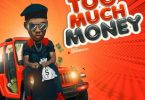 Victor AD – Too Much Money Mp3