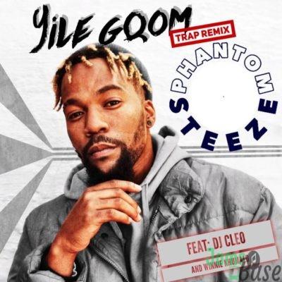 Dj Cleo – Yile Gqom (Remix) ft. Winnie Khumalo & Phantom Steeze Mp3 Download