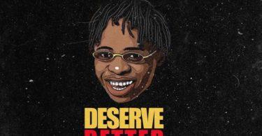 Zamorra-Deserve-Better-Mp3-Download