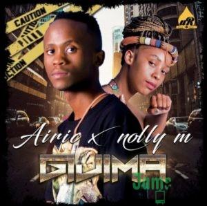 Airic & Nolly M – Gijima Mp3