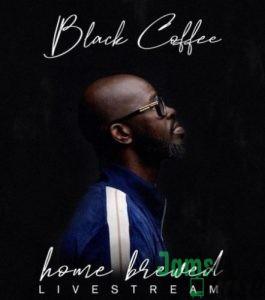 Black Coffee – Home Brewed 005 (Live Mix) Mp3
