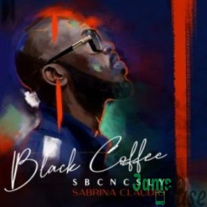 Black Coffee & Sabrina Claudio – SBCNCSLY Mp3