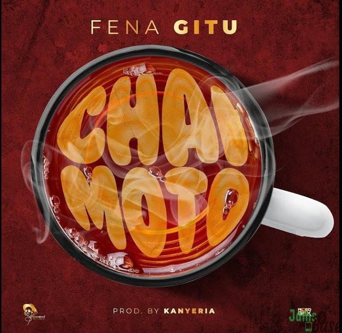 Fena Gitu – Chai Moto Mp3 Download
