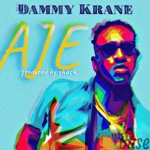 Download Dammy Krane - Aje