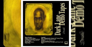 ALBUM: Drake – Dark Lane Demo Tapes EP