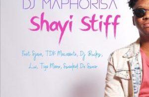 Hume Forex & DJ Maphorisa – Shayi Stiff Mp3