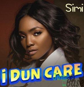 Simi – I Dun Care Mp3