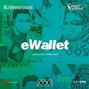Kiddominant – eWallet ft. Cassper Nyovest Mp3