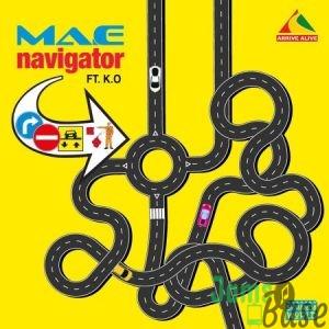 Ma-E – Navigator ft. K.O Mp3 Download