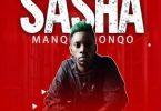 Manqonqo – Sasha Mp3 Download