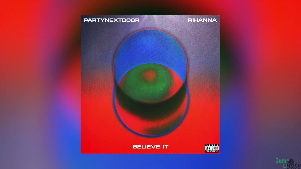 Download Rihanna BELIEVE IT
