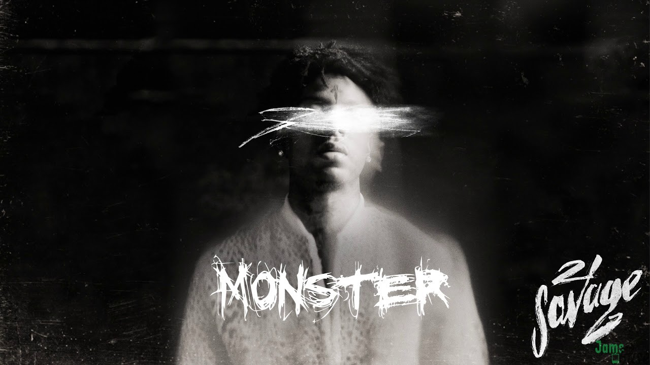 21 Savage - Monster