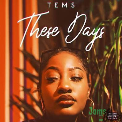 Tems – These Days Mp3 Download