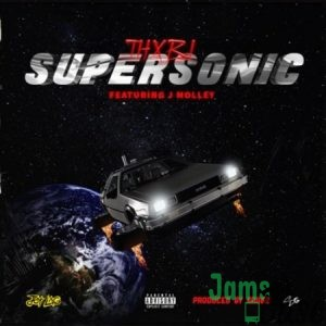 Thxbi – Supersonic ft. J Molley Mp3
