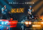 Big Zulu – Ak'laleki ft. Kwesta Mp3 Download
