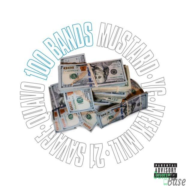 DJ Mustard Ft. Quavo, 21 Savage, YG & Meek Mill – 100 Bands