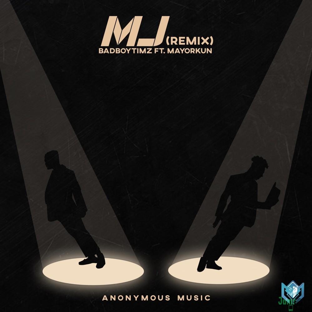Bad Boy Timz MJ (Remix) Mp3