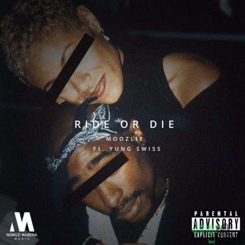 Moozlie – Ride Or Die ft. Yung Swiss Mp3