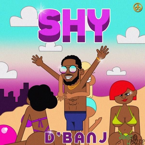 D'Banj SHY Mp3