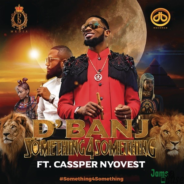 DBanj Cassper Nyovest Something for Something mp3 download
