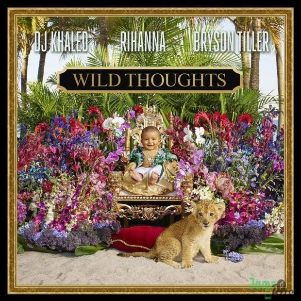 DJ Khaled Ft. Rihanna & Bryson Tiller – Wild Thoughts Mp3