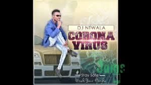 DJ Ntwala – Corona Virus Mp3 download