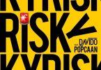 Davido Ft. Popcaan – Risky Mp3