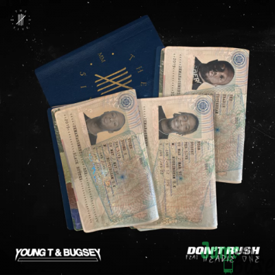 Young T Dont Rush mp3 download