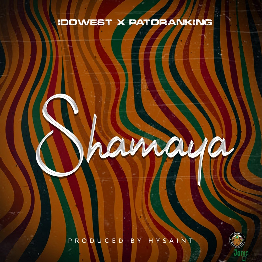 Idowest Shamaya Mp3