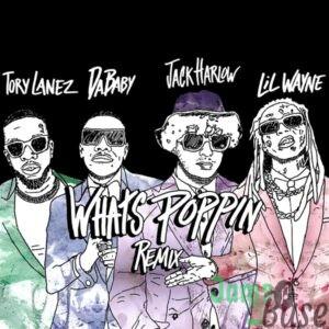 Jack Harlow – WHATS POPPIN (Remix) (feat. DaBaby, Tory Lanez & Lil Wayne)