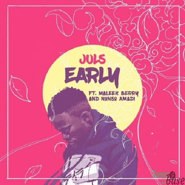 Juls – Early