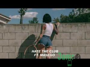 Kehlani - Hate The Club Ft. Masego Mp3 Audio Download
