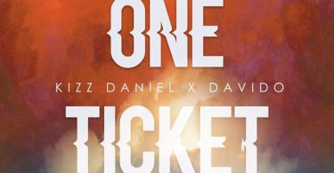 Download mp3 Kizz Daniel One Ticket
