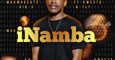 DOWNLOAD MP3: Makwa 6eats – iNamba ft. Kwesta, Kid X & TLT