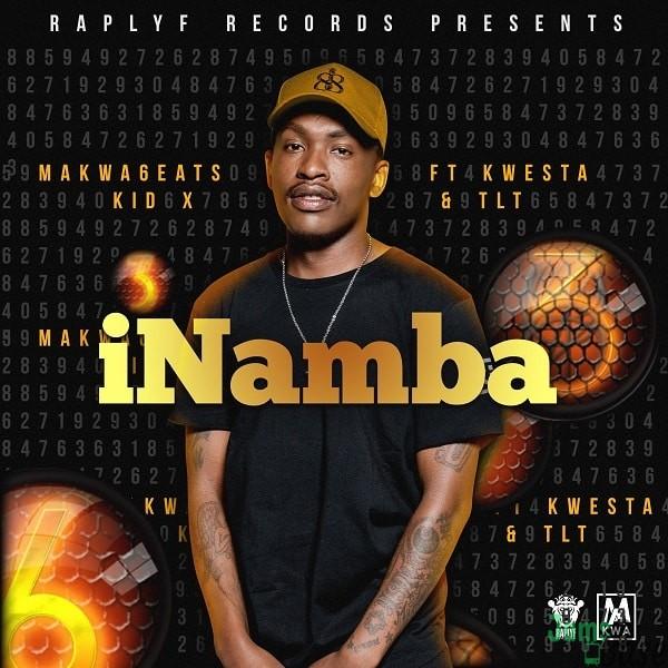 DOWNLOAD MP3: Makwa 6eats – iNamba ft. Kwesta, Kid X & TLT