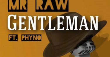 Mr Raw Gentleman Mp3