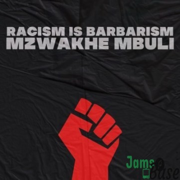 Mzwakhe Mbuli – Racism is Barbarism Mp3