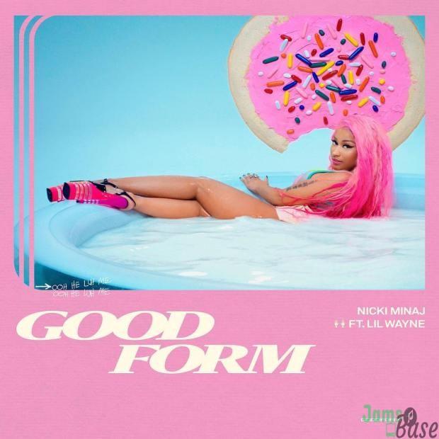 Nicki Minaj Good Form Mp3 Download