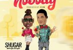 Shugar – Nobody MP3 Download