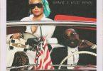 Quality Control Ft. Quavo & Nicki Minaj – She For Keeps