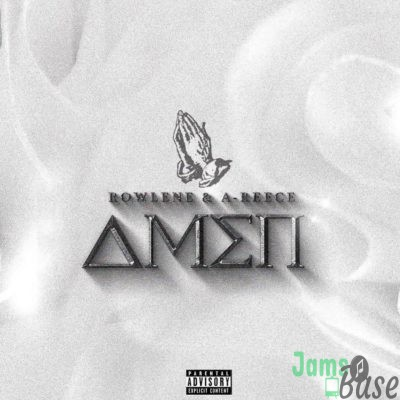 A-Reece & Rowlene – Amen Mp3