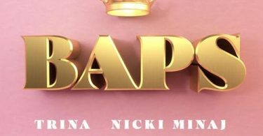 DOWNLOAD: Trina Ft. Nicki Minaj – BAPS (mp3)