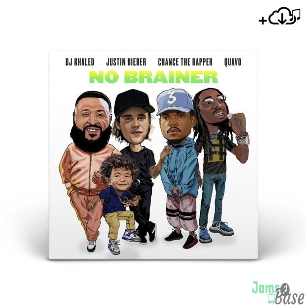 DJ Khaled Ft. Justin Bieber, Quavo & Chance the Rapper – No Brainer