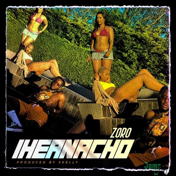 Zoro Iheanacho Mp3