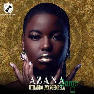 Azana – Uthando Lwangempela Mp3