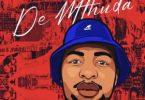 De Mthuda – Amajita Ne Stoko ft. Mkeyz Mp3