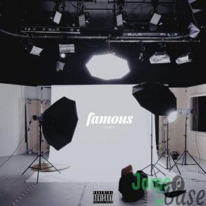 Dibi – Famous (Remix) ft. Reason & Sy Mp3