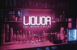 DJ Capital - Liquor ft. Malachi & Da LES Mp3