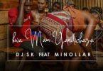 DJ SK – Kwa Mam' Yandichaza ft. Minollar Mp3