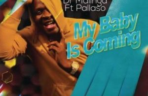 Dr Malinga – My Baby Is Coming Mp3